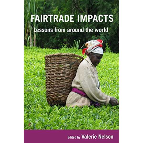 Nelson, V: Fairtrade Impacts